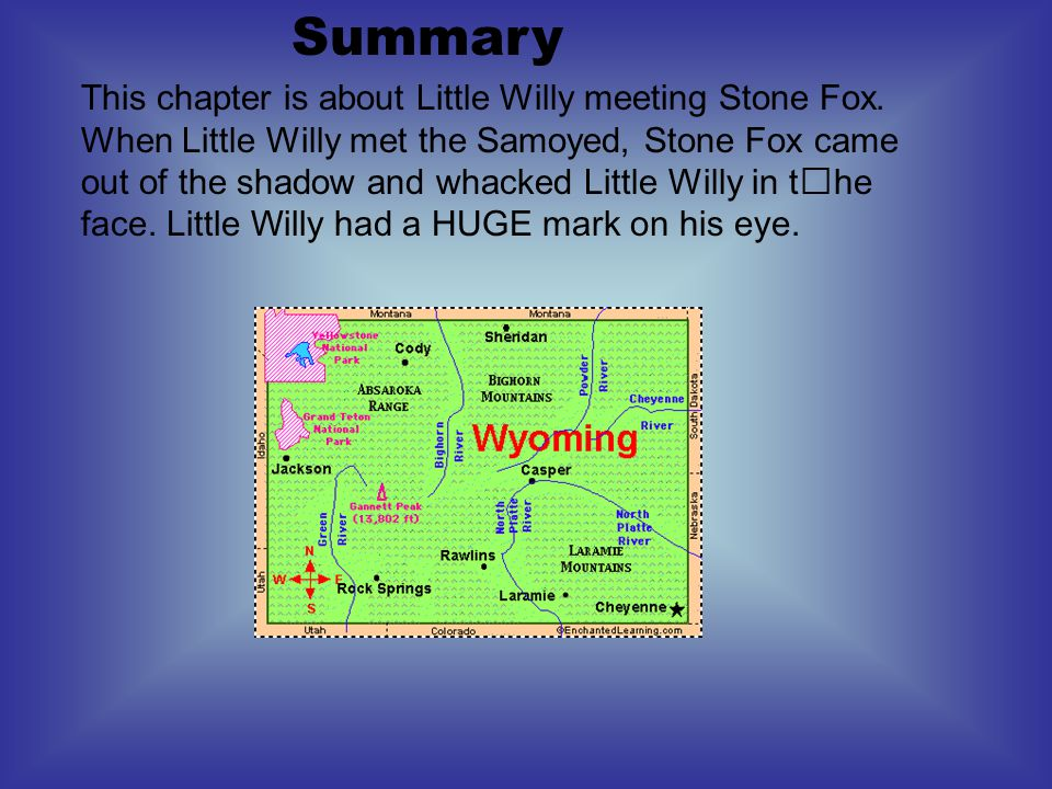 Characters Stone Fox - silent Little Willy - helpful