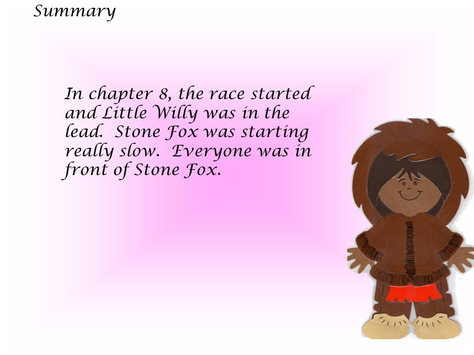 Characters Little Willy -determined Searchlight - energetic