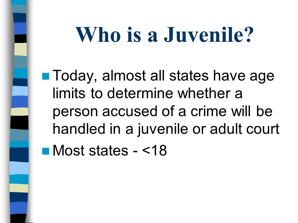 Who is a Juvenile.