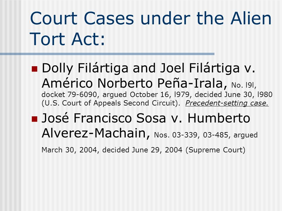 Court Cases under the Alien Tort Act: Dolly Filártiga and Joel Filártiga v.