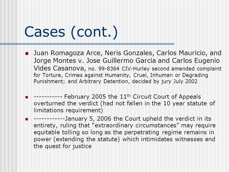 Cases (cont.) Juan Romagoza Arce, Neris Gonzales, Carlos Mauricio, and Jorge Montes v.