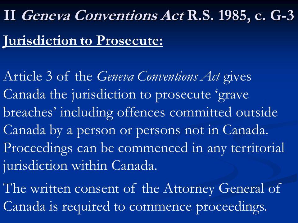 II Geneva Conventions Act R.S. 1985, c.