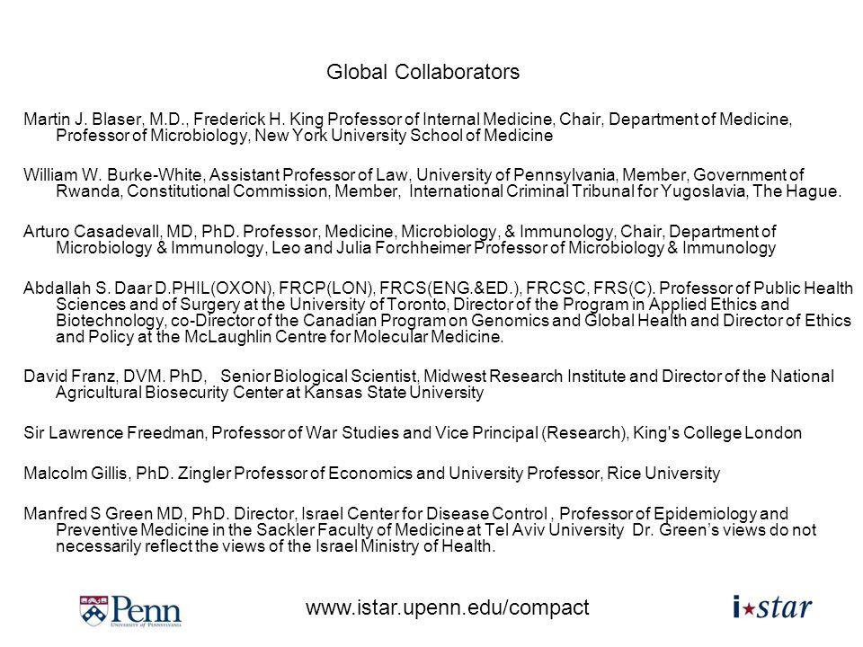 www.istar.upenn.edu/compact Martin J. Blaser, M.D., Frederick H. King Professor of Internal Medicine, Chair, Department of Medicine, Professor of Micr