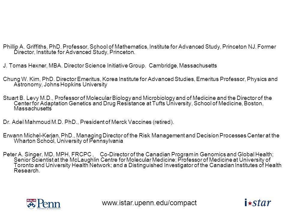 www.istar.upenn.edu/compact Phillip A.Griffiths, PhD.