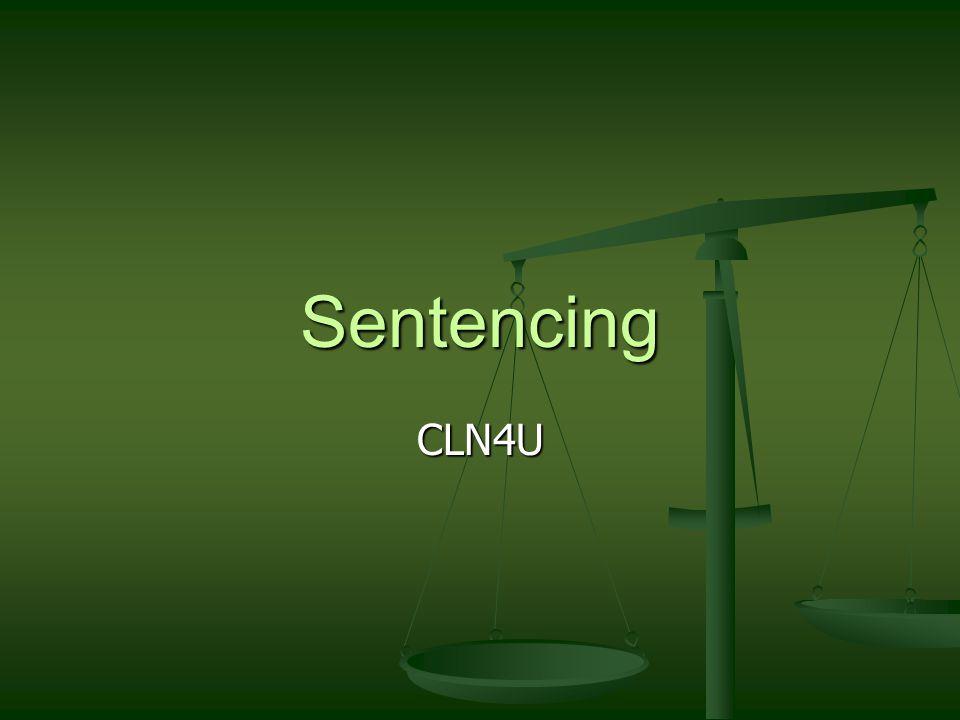 Sentencing CLN4U