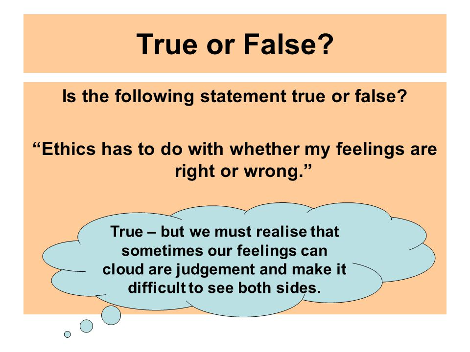 True or False. Is the following statement true or false.