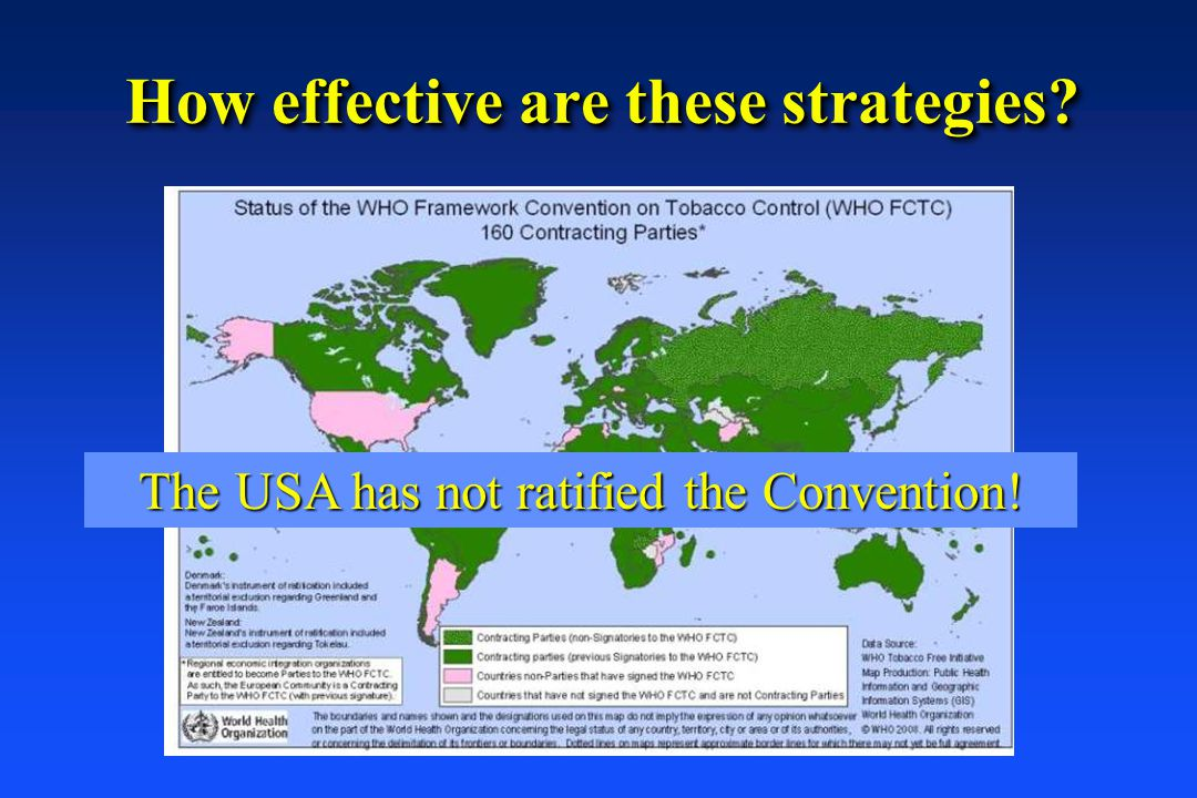 How effective are these strategies? The USA has not ratified the Convention!