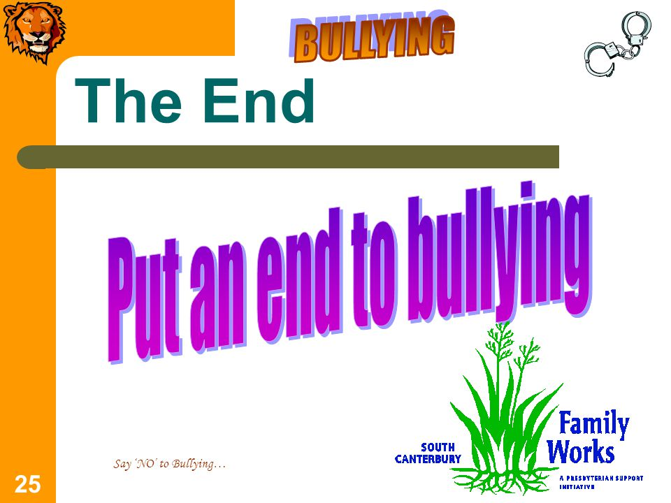25 The End Say 'NO' to Bullying…