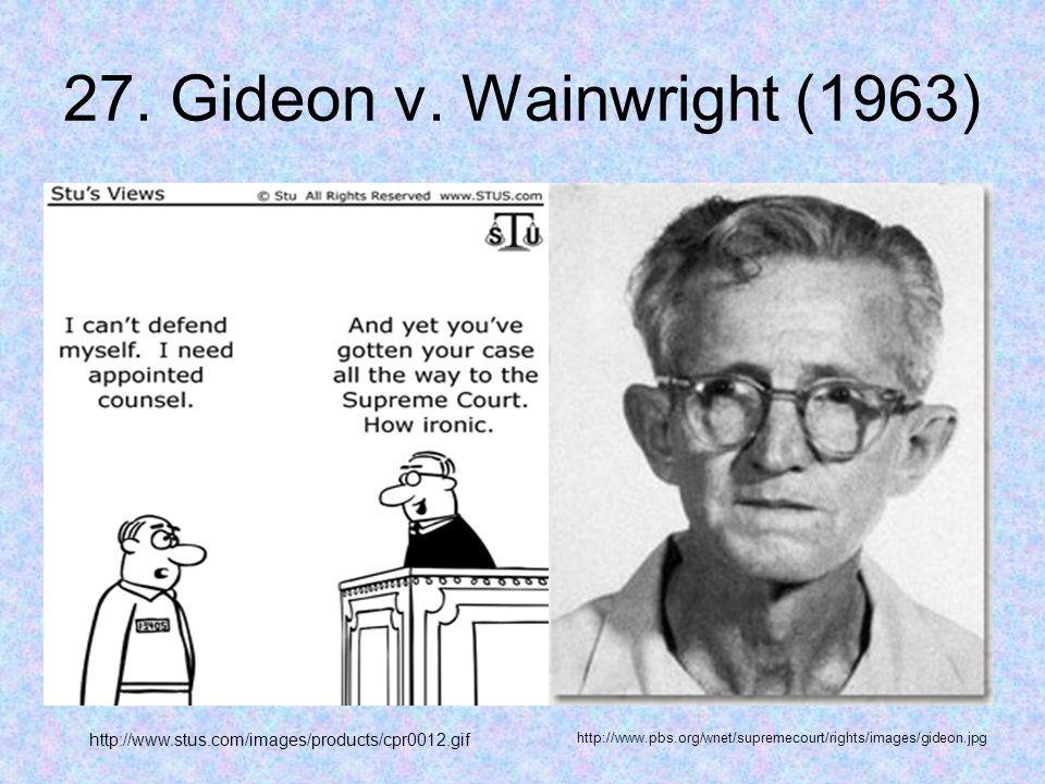 27. Gideon v.