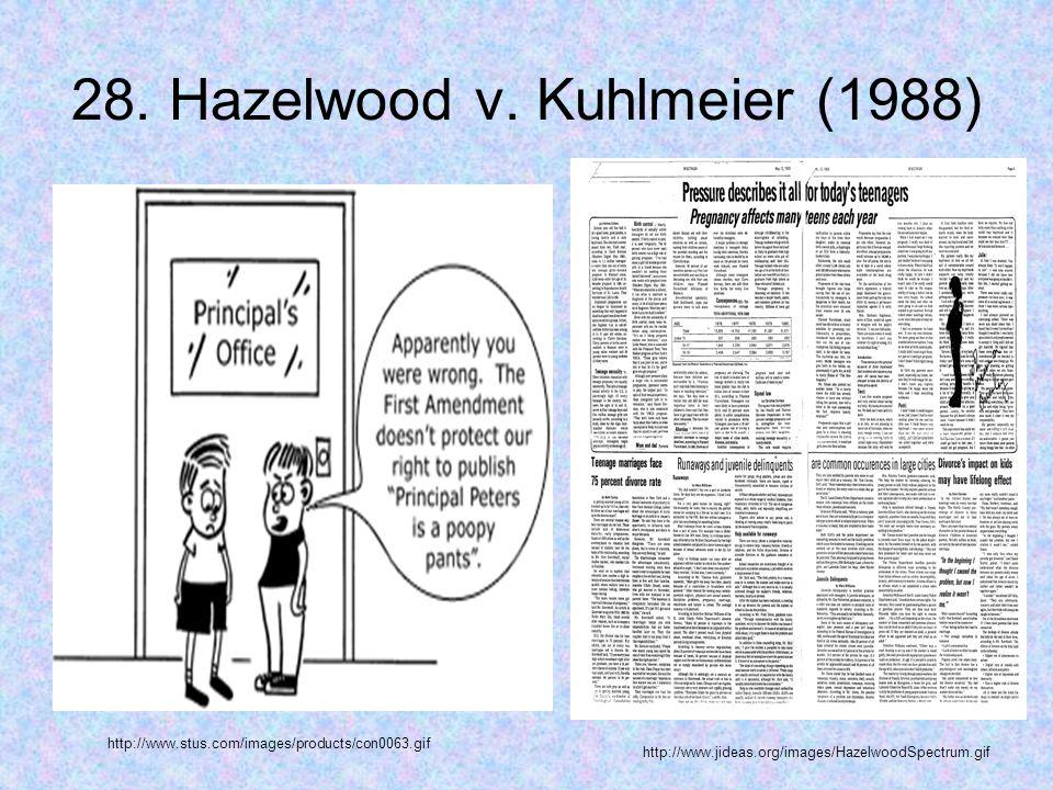 28. Hazelwood v.