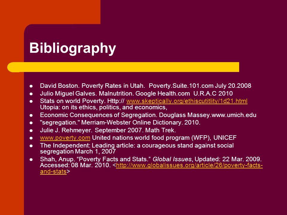 Bibliography David Boston. Poverty Rates in Utah.