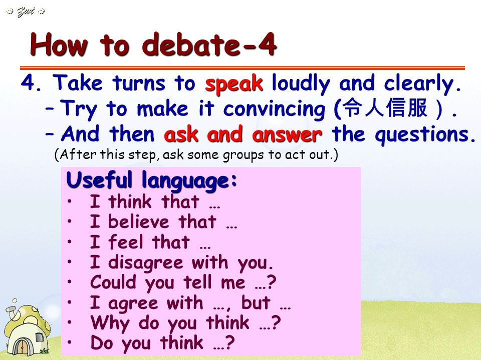 How to debate-3 questions 3. Prepare your questions to ask the other side.