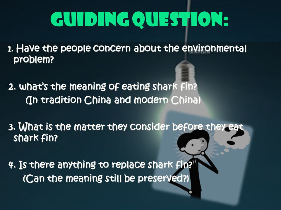 Guiding Question: 1. Have the people concern about the environmental problem.