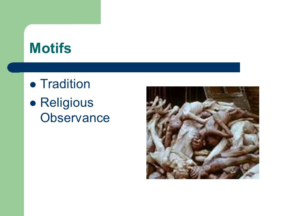 Motifs Tradition Religious Observance