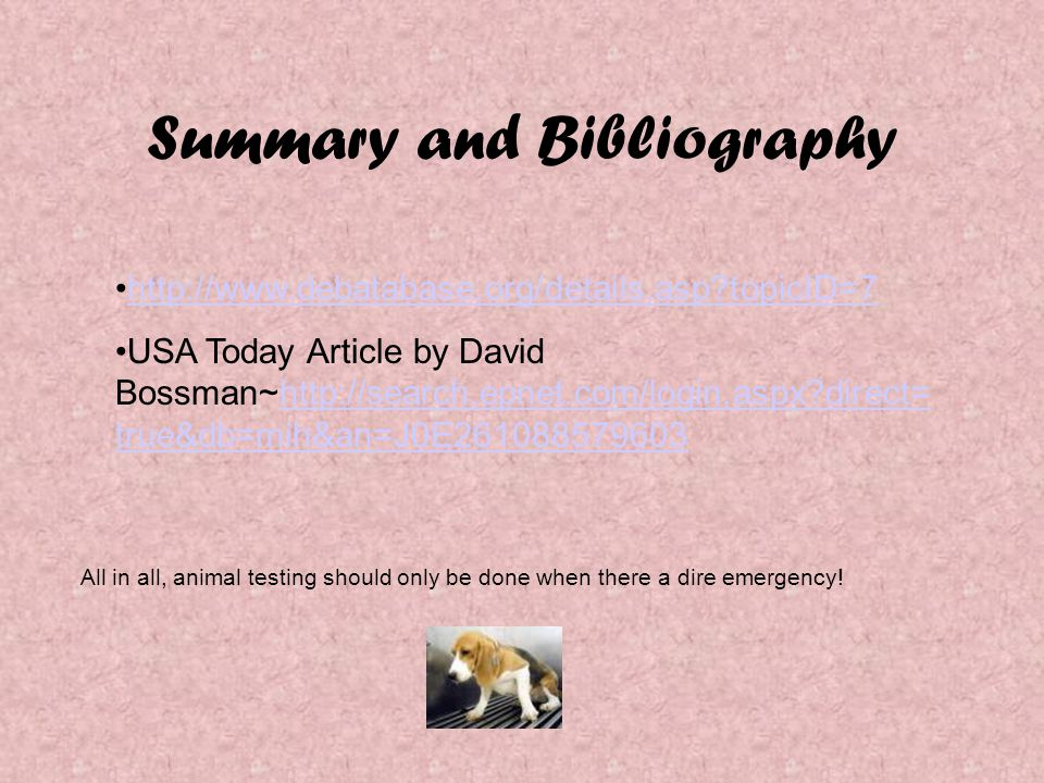 Summary and Bibliography http://www.debatabase.org/details.asp?topicID=7 USA Today Article by David Bossman~http://search.epnet.com/login.aspx?direct=