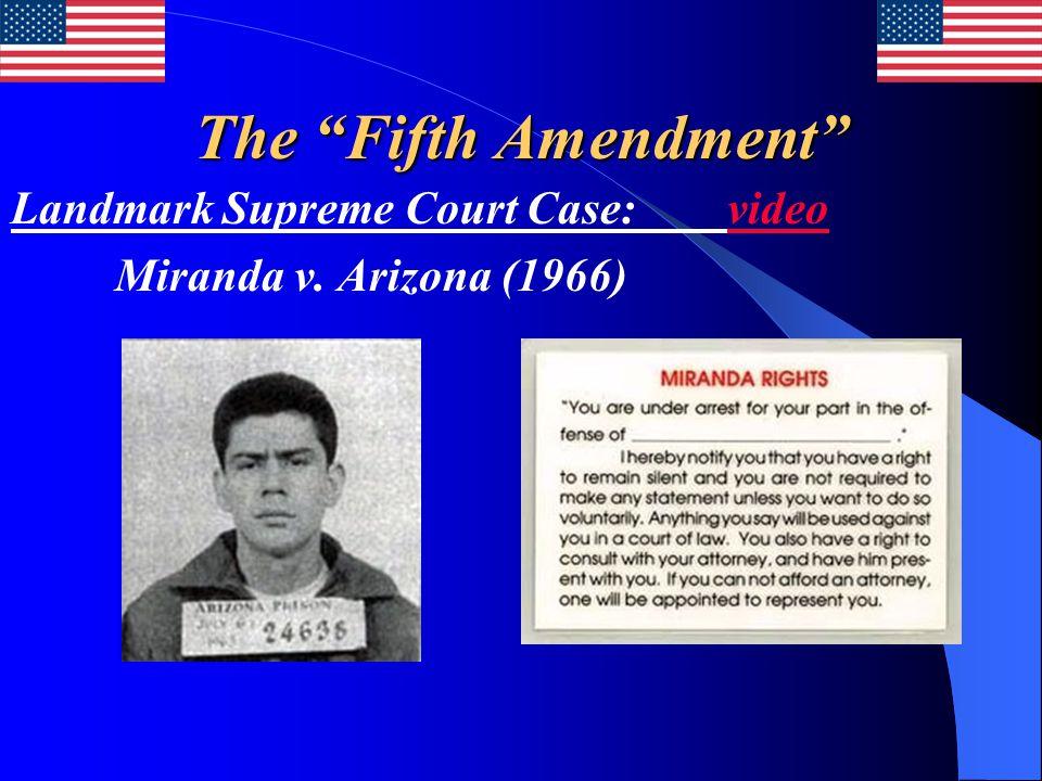 """The """"Fifth Amendment"""" Landmark Supreme Court Case: videovideo Miranda v. Arizona (1966)"""
