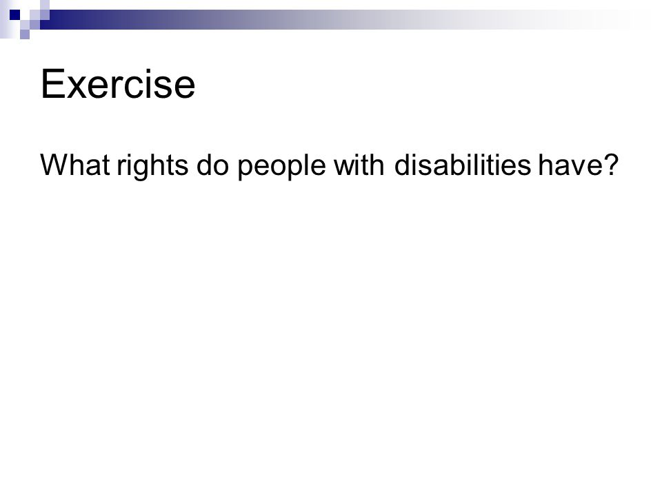 Exercise What rights do people with disabilities have