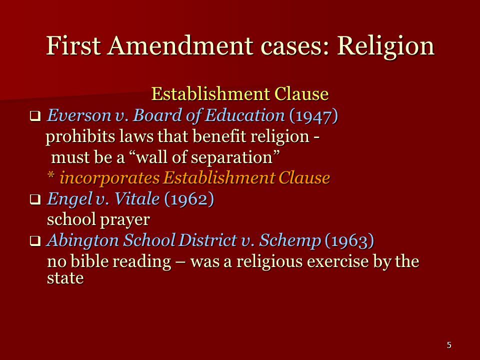 6 Establishment Clause  Lemon v.Kurtzman (1971) *Lemon Test ( 3 part precedent) 1.