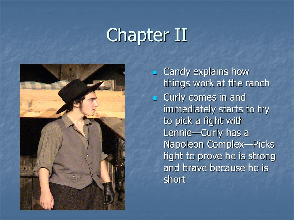 Chapter II Candy explains how things work at the ranch Candy explains how things work at the ranch Curly comes in and immediately starts to try to pic