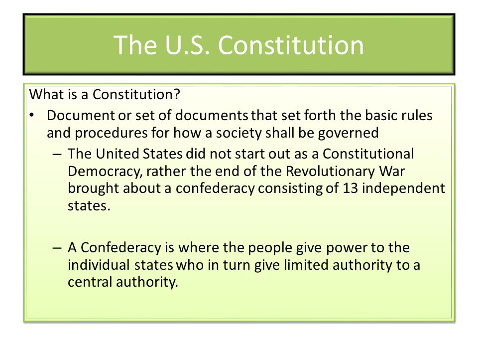 Constitutional Principles In addition to those things already mentioned, the Constitution also contained some very basic but important principles.
