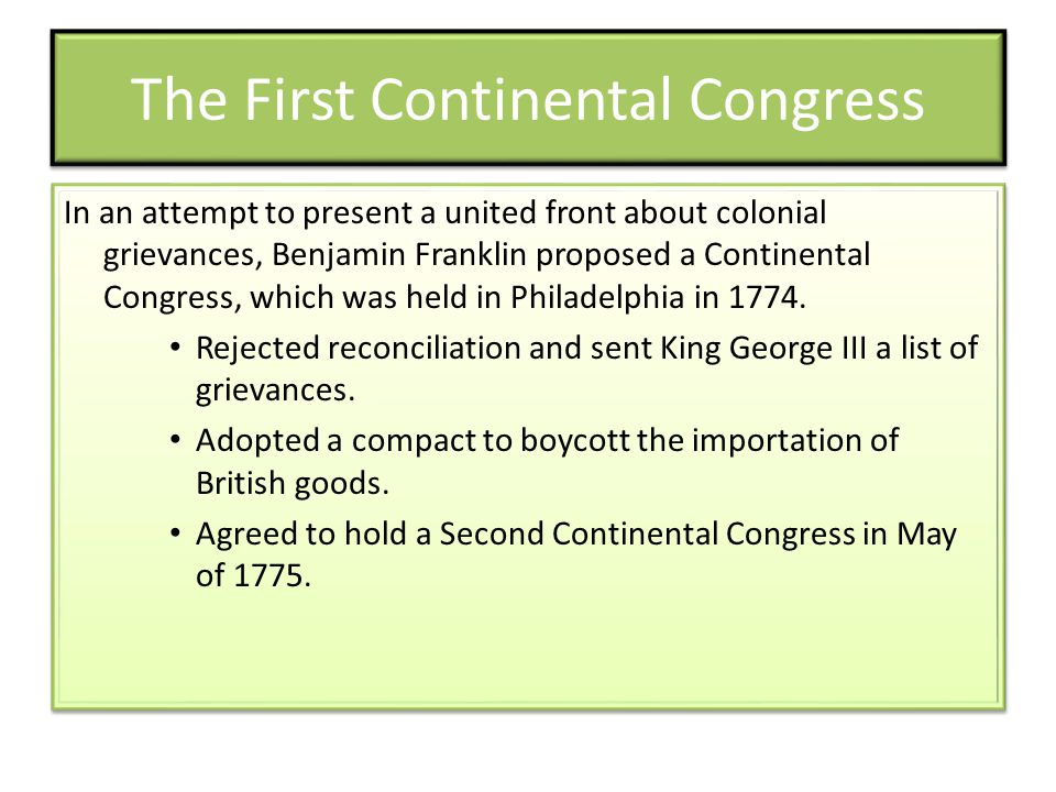 The Second Continental Congress The Second Continental Congress began with the thought of a possible reconciliation with Great Britain still in mind.