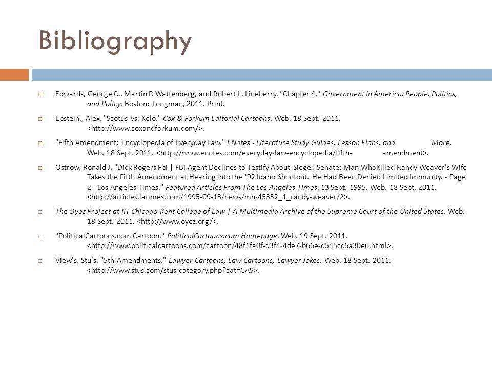 Bibliography  Edwards, George C., Martin P. Wattenberg, and Robert L.