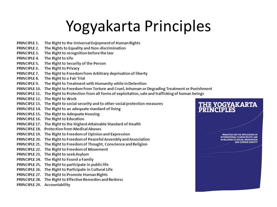 Yogyakarta Principles PRINCIPLE 1.
