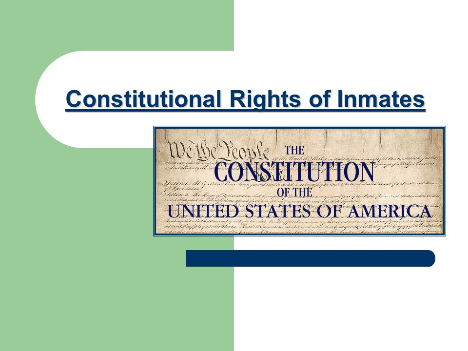 What inmates give up The biggest thing inmates lose is their _____________ The right to free ____________ The right to ________ The right to be free from _____________________ without _________________ FREEDOM ASSEMBLY VOTE SEARCH & SEIZURE PROBABLE CAUSE