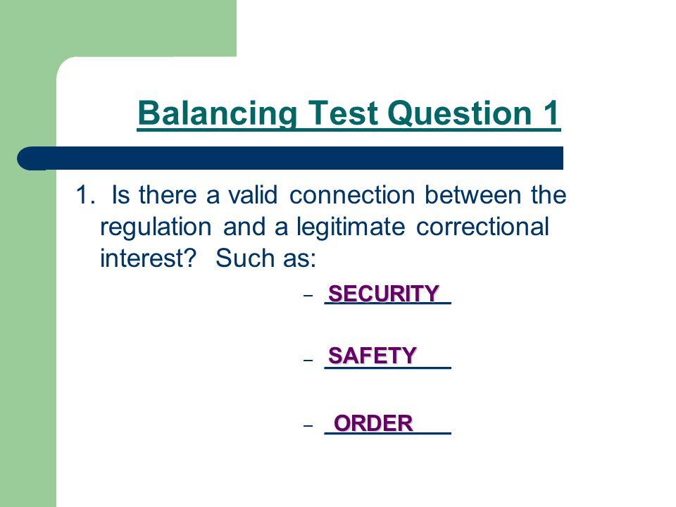 Balancing Test Question 2 2.