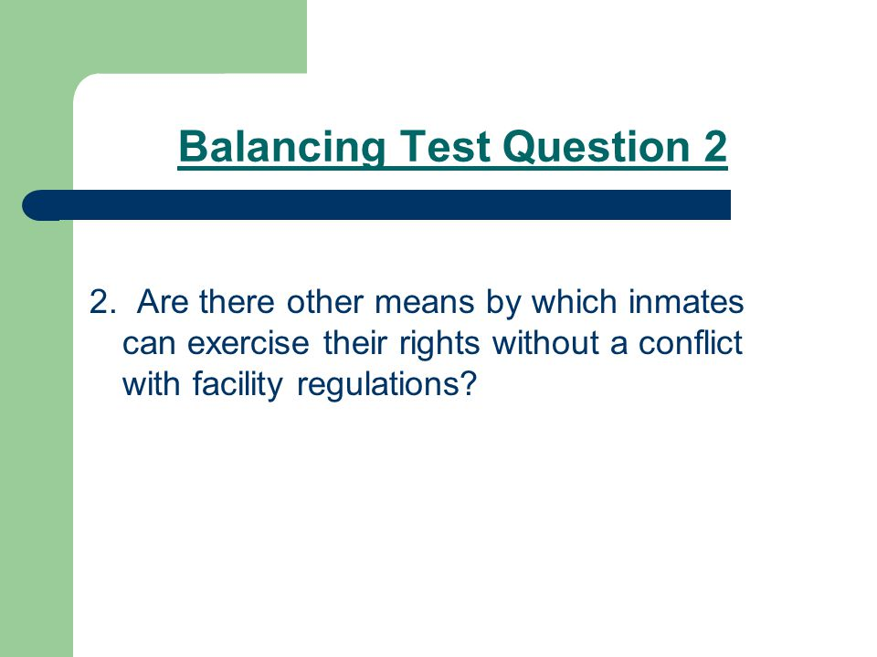 Balancing Test Question 2 2.