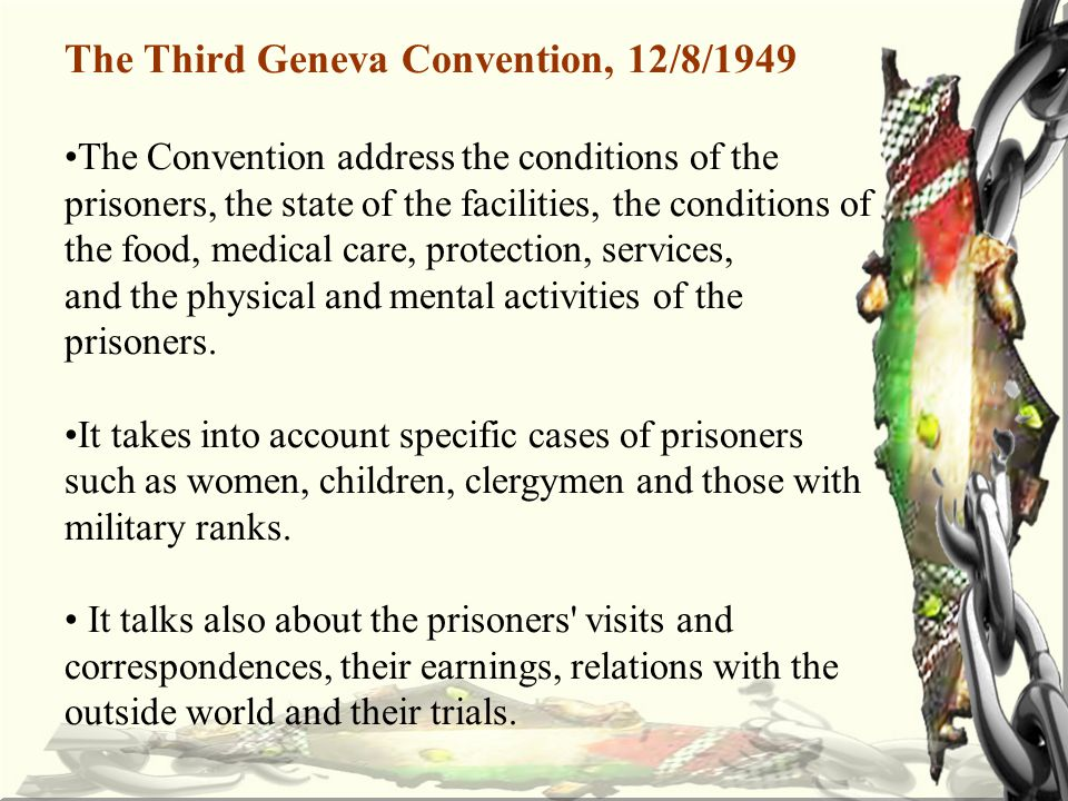3.Conditions of Captivity a.