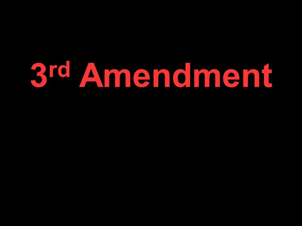 3 rd Amendment