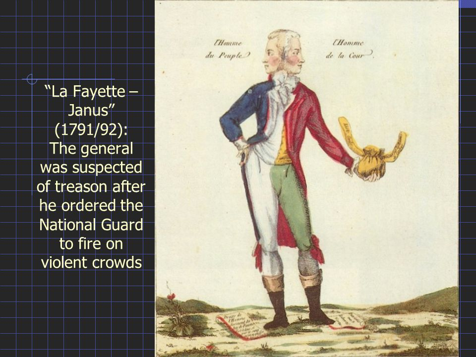 La Fayette – Janus (1791/92): The general was suspected of treason after he ordered the National Guard to fire on violent crowds
