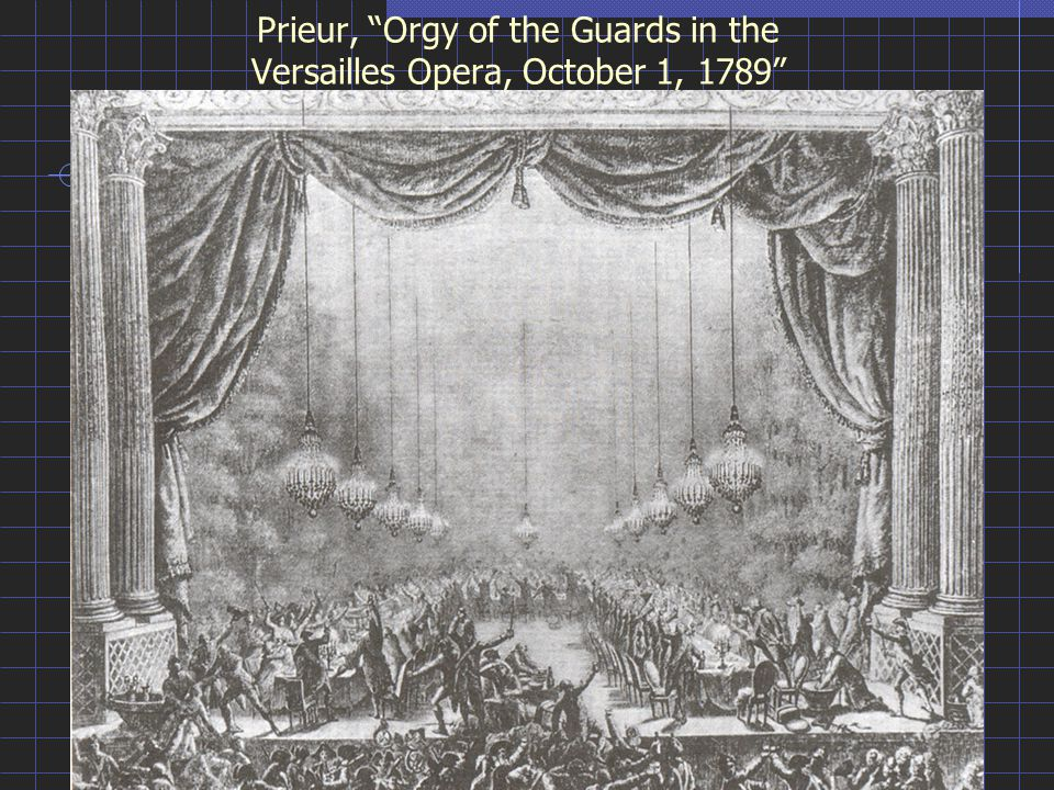 "Prieur, ""Orgy of the Guards in the Versailles Opera, October 1, 1789"""