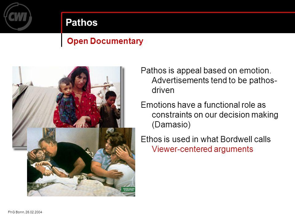 FhG Bonn, 26.02.2004 Pathos Pathos is appeal based on emotion.