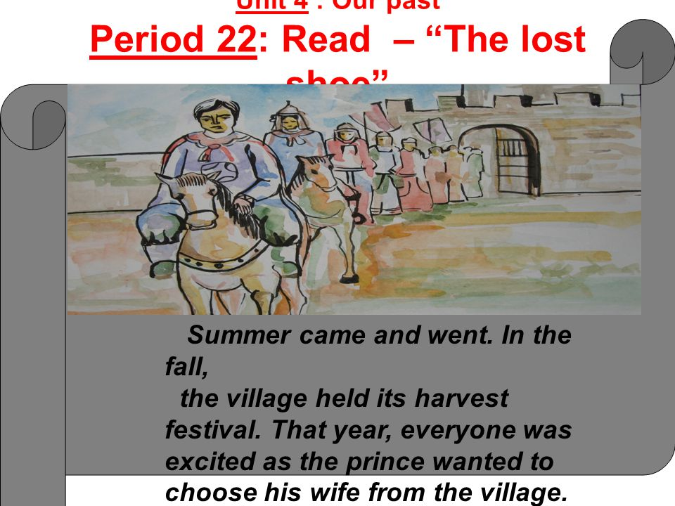 Summer came and went. In the fall, the village held its harvest festival. That year, everyone was excited as the prince wanted to choose his wife from