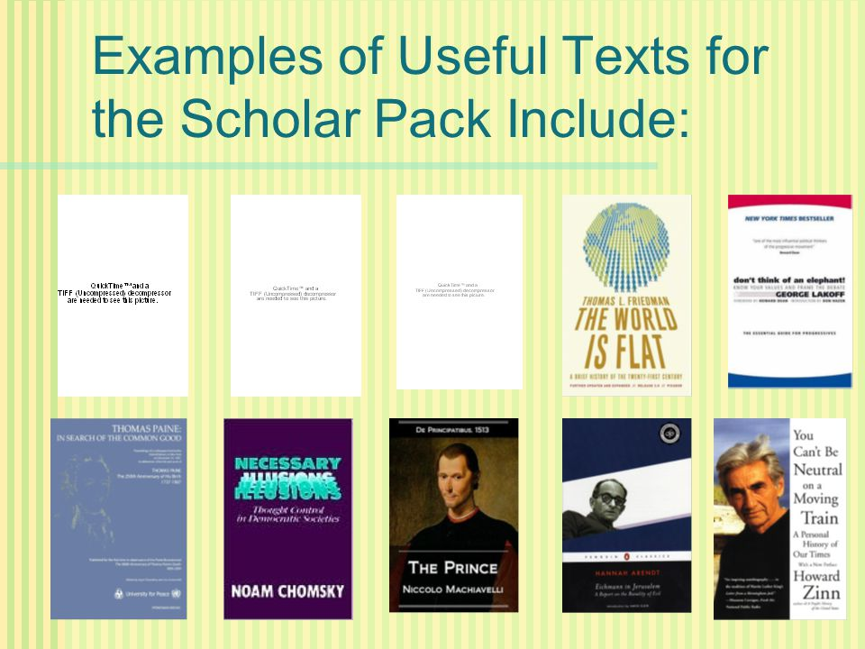 Examples of Useful Texts for the Scholar Pack Include: