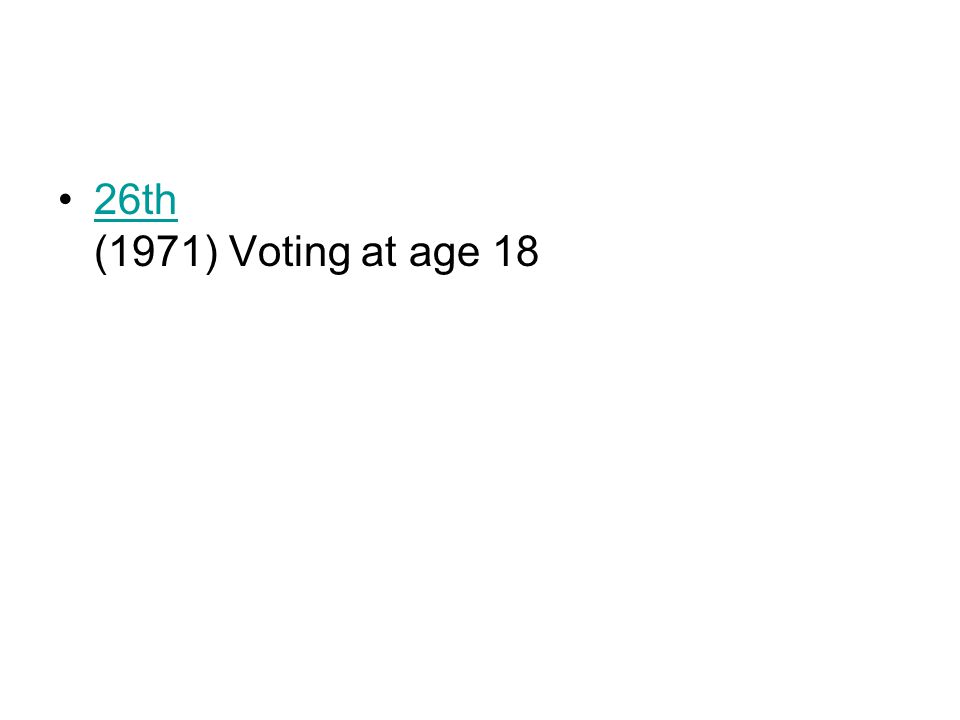 26th (1971) Voting at age 1826th