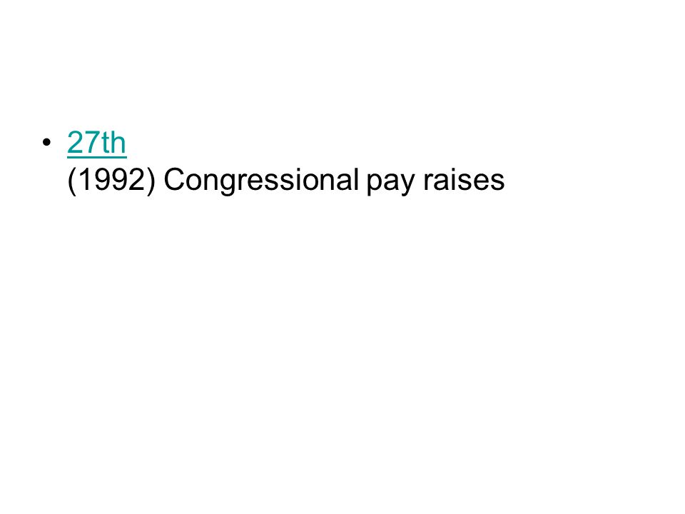 27th (1992) Congressional pay raises27th