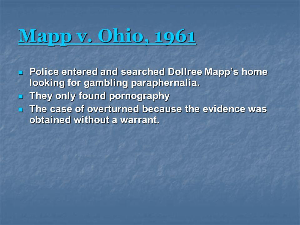 Mapp v. Ohio, 1961 Mapp v.