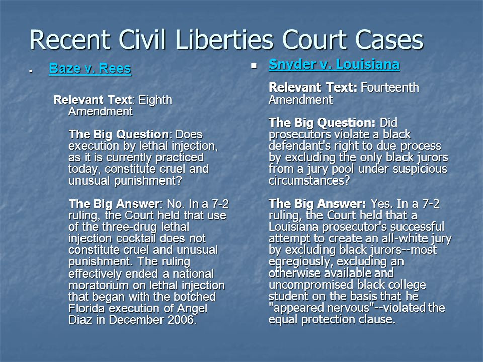 Recent Civil Liberties Court Cases Baze v. Rees Baze v.