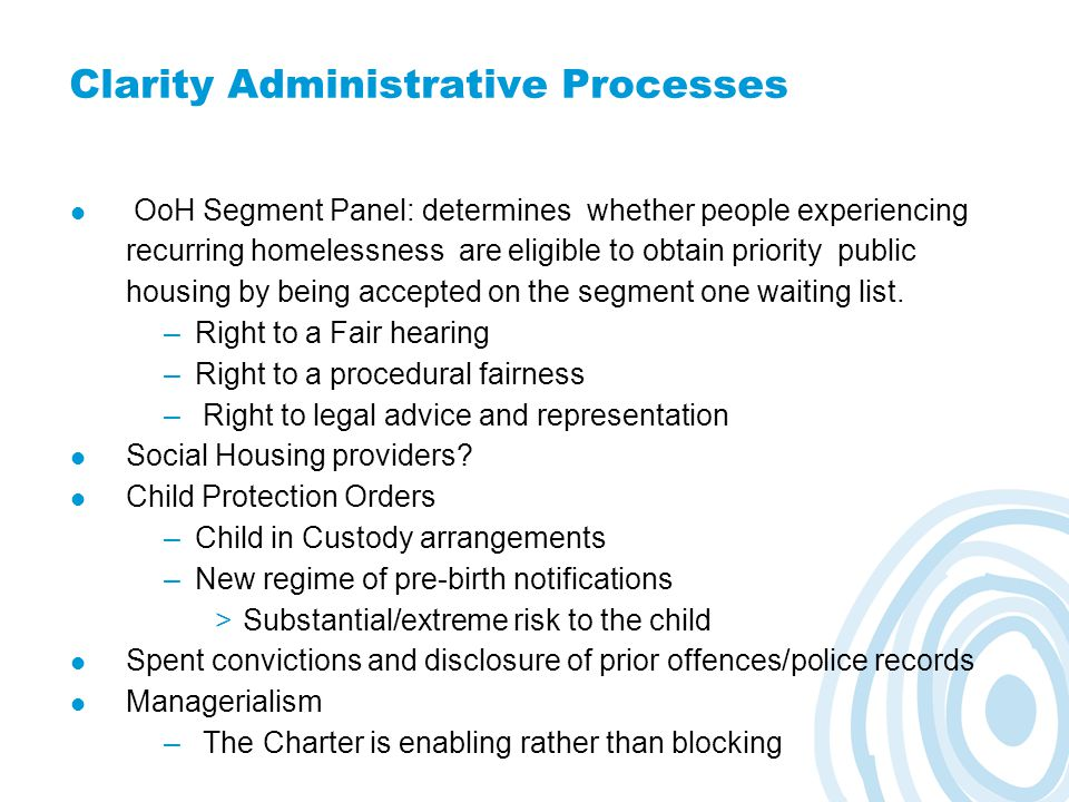 Clarity Administrative Processes OoH Segment Panel: determines whether people experiencing recurring homelessness are eligible to obtain priority publ