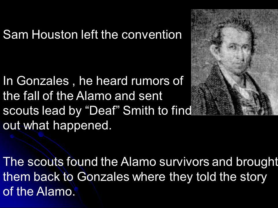 Runaway Scrape Sam Houston left the convention and headed for San Antonio.