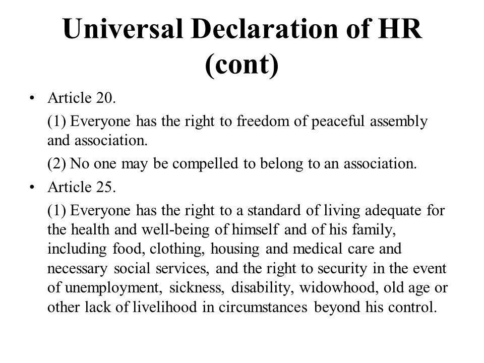 Universal Declaration of HR (cont) Article 20.