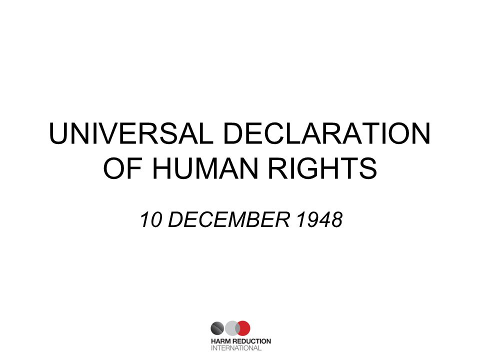 UNIVERSAL DECLARATION OF HUMAN RIGHTS 10 DECEMBER 1948