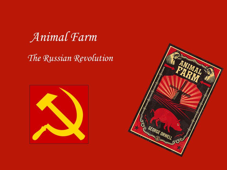 Animal Farm The Russian Revolution