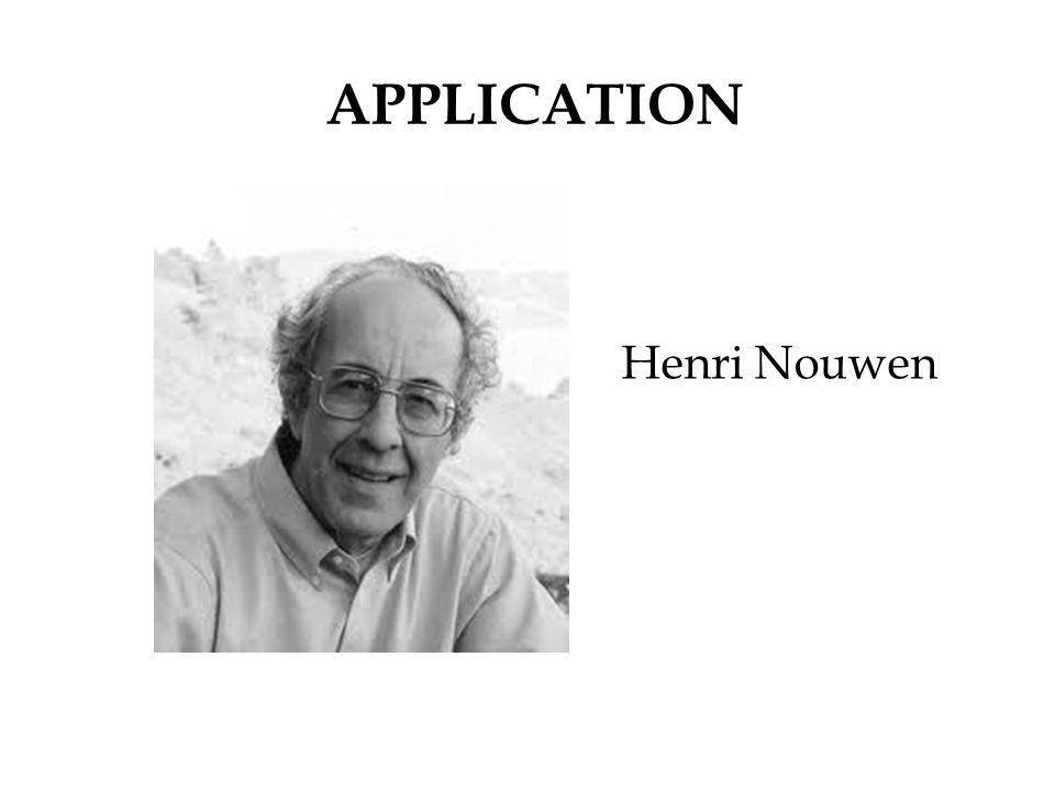 APPLICATION Henri Nouwen