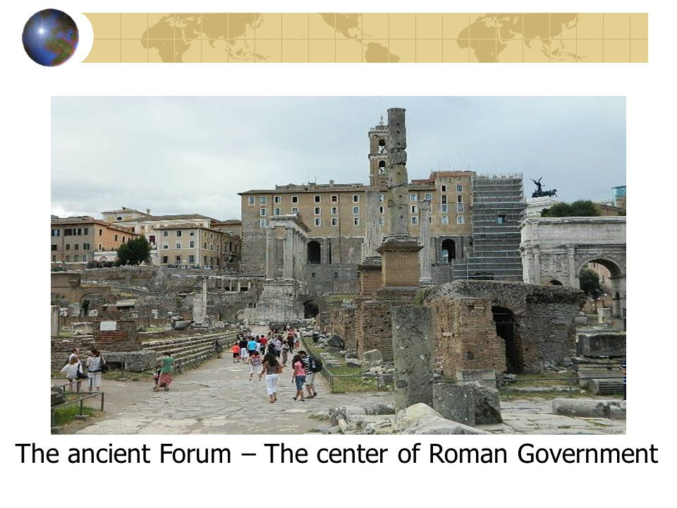 The ancient Forum – The center of Roman Government