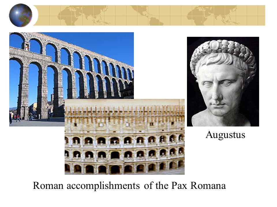 Roman accomplishments of the Pax Romana Augustus