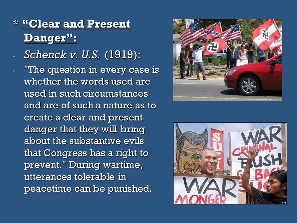"* ""Clear and Present Danger"": - Schenck v. U.S. (1919): -"
